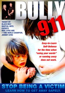 Bully 911: Self-Defense to Prevent Bullying