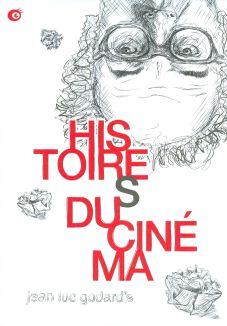 Histoires du cinema: une histoire seule