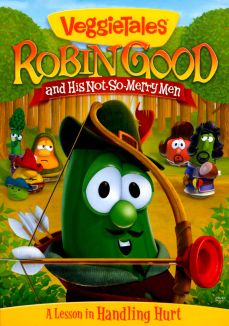 Veggie Tales: Robin Good and His Not-So-Merry Men