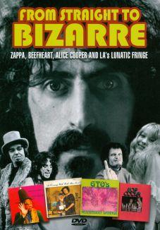 From Straight to Bizarre: Zappa, Beefheart, Alice Cooper & LA's Fringe