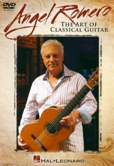 Angel Romero: The Art of Classical Guitar