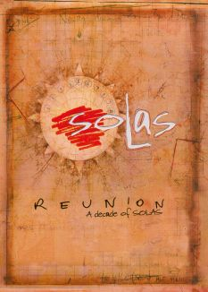Solas: Reunion - A Decade of Solas