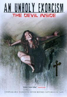 An Unholy Exorcism: The Devil Inside