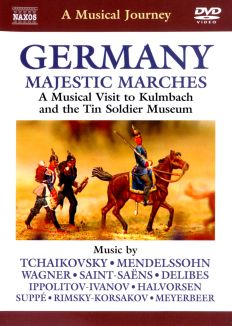 A Musical Journey: Germany - Majestic Marches
