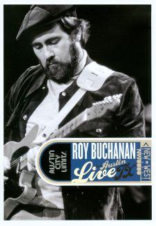 Roy Buchanan: Live from Austin, TX