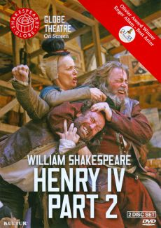 The Globe Theatre Presents Henry IV Part 2