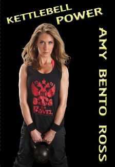 Amy Bento Ross: Kettlebell Power