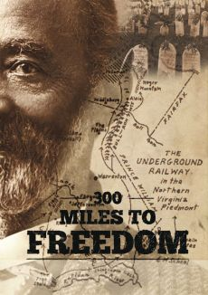 300 Miles to Freedom