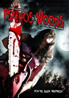 Psychos in the Woods