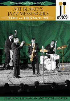 Jazz Icons: Art Blakey's Jazz Messengers - Live in France 1959