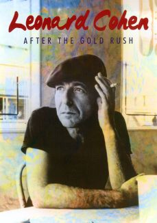 Leonard Cohen: After the Gold Rush