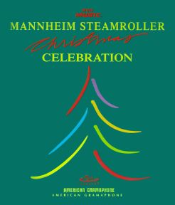 Mannheim Steamroller: Celebration
