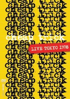 Cheap Trick: Live - Toyko 1978