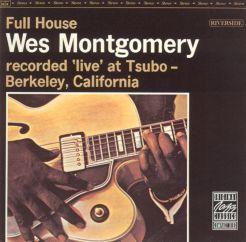Wes Motgomery: Full House