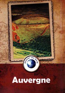 Discover the World: Auvergne