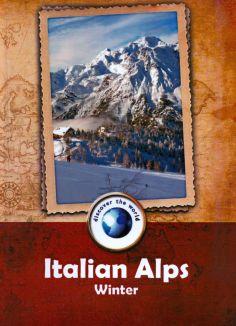 Discover the World: Italian Alps - Winter