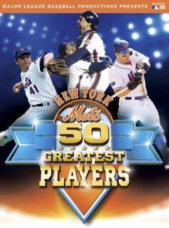 MLB: New York Mets - 50 Greatest Players