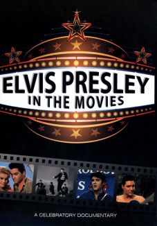 Elvis Presley in the Movies