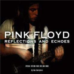 Pink Floyd: Reflections and Echoes