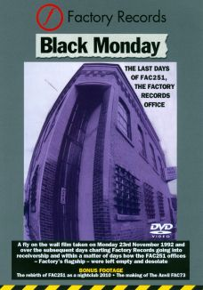 Black Monday: The Last Days of FAC251, the Factory Records Office