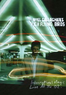 Noel Gallagher's High Flying Birds: Live At The O2