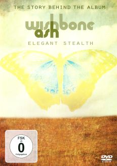 Wishbone Ash: Elegant Stealth - The Story Behind the Album