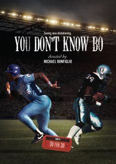 30 for 30 : You Don't Know Bo