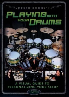 Derek Roddy: Playing with Your Drums