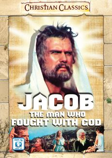 Jacob: The Man Who Fought With God
