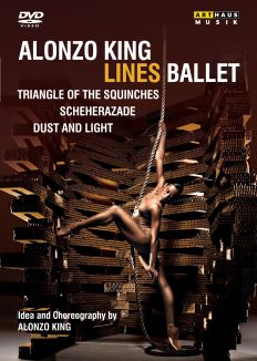 Alonzo King Lines Ballet: Triangle of the Squinches/Scheherazade/Dust and Light