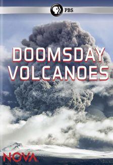 NOVA : Doomsday Volcanoes