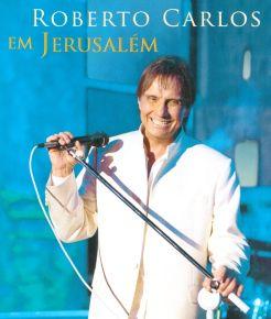 Roberto Carlos: Em Jerusalem