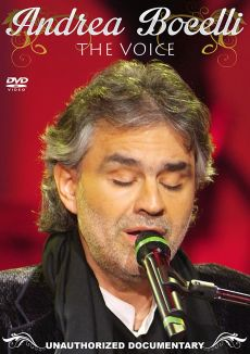 Andrea Bocelli: The Voice - Unauthorized