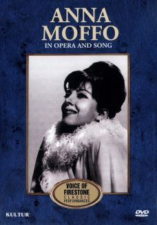 Voice of Firestone: Anna Moffo in Opera and Song