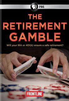 Frontline : The Retirement Gamble