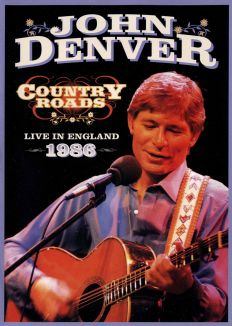 John Denver: Country Roads - Live in England 1986