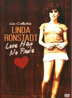 Linda Ronstadt: Love Has No Pride
