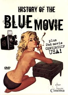 The History of the Blue Movie