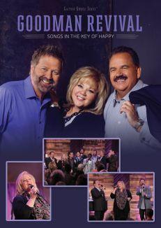 Gaither Gospel Series: Goodman Revival - Songs in the Key of Happy
