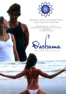 Dashama: Balance Your Life with Yoga and Thai Yoga Tantra