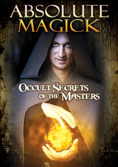 Absolute Magick: Occult Secrets Of The Masters