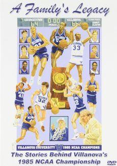 Family Legacy: Villanova's 1985 NCAA Basketball Championship