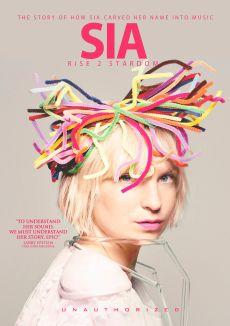 Sia: Rise To Stardom