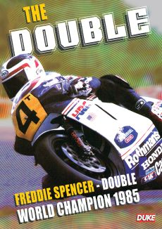 The Double: Freddie Spencer - Double World Champion 1985