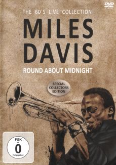 Miles Davis: Round About Midnight - The 60's Live Collection