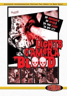 Lights Camera Blood!
