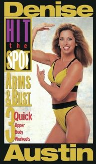 Denise Austin: Hit the Spot - Arms and Bust