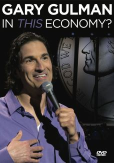 Gary Gulman: In This Economy?