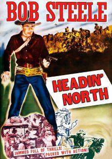 Headin' North