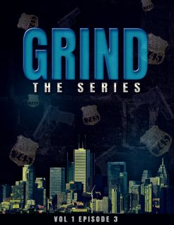Grind: The Series - Episode 3